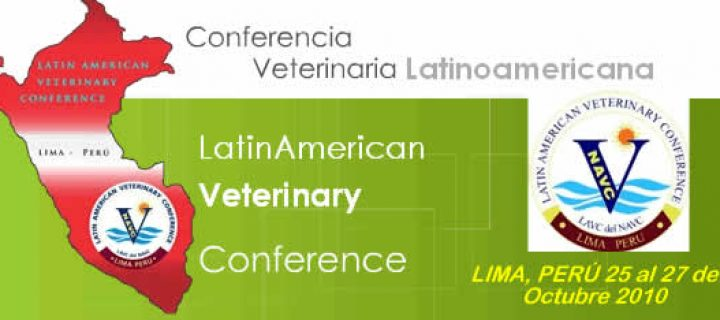 Latin American Veterinary Conference 2010. Lima, Perú.